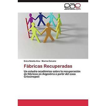 によって沙エリカ ナタリア Fbricas Recuperadas