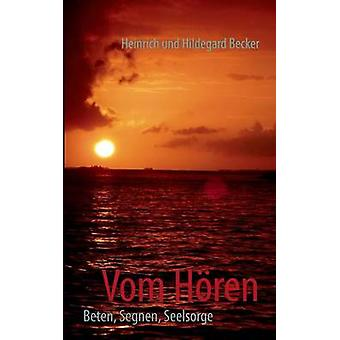 Vom Horen von Becker & Heinrich Und Hildegard