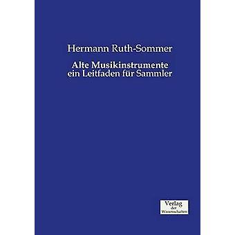 Alte Musikinstrumente by RuthSommer & Hermann
