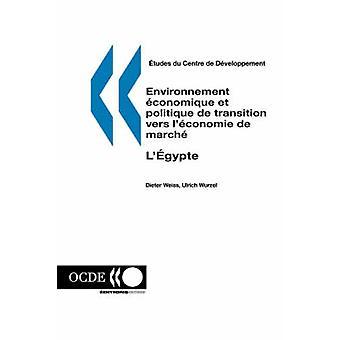 Etudes du Centre de Developpement Environnement économique et politique de overgang vers leconomie de marche legypte door Dieter Weiss & Ulrich Wurzel. Publiceert par