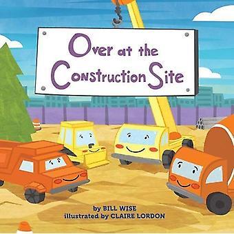 Mehr als auf der Baustelle von Bill Wise - 9781454922292 Buch