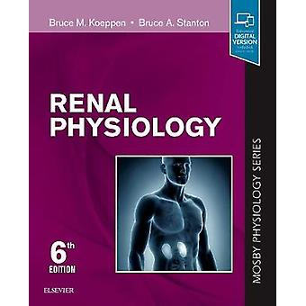 Renal Physiology - Mosby Physiology Series by Renal Physiology - Mosby