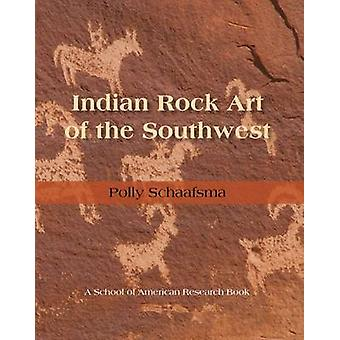 Indian Rock Art of the Southwest by Polly Schaafsma - 9780826309136 B