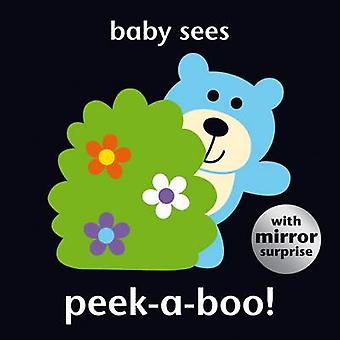 Baby Sees Peek-a-Boo! - 9781909763548 Book