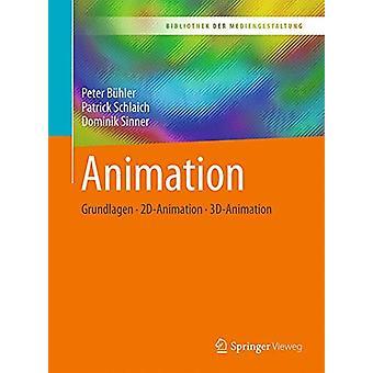 Animation - Grundlagen - 2D-Animation - 3D-Animation by Peter Buhler -