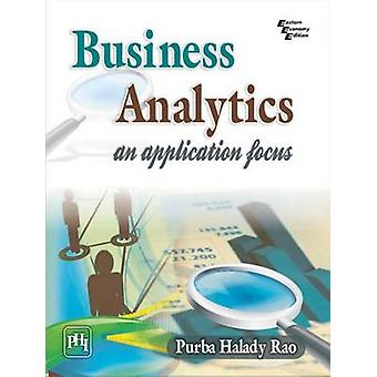Business Analytics - An Application Focus by Purba Halady Rao - 978812