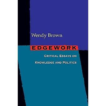 ادجيوورك-مقالات حرجة في المعرفة والسياسة ويندي براون-