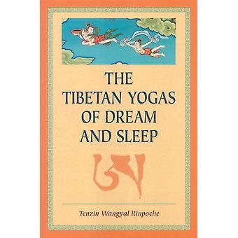 Tibetaanse Yoga's van droom en slaap 9781559391016