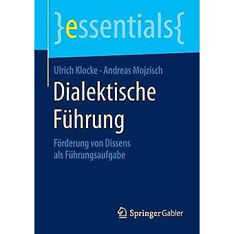 Dialektische Fhrung by Klocke & Ulrich