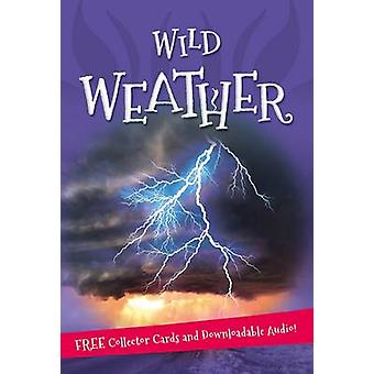 Its All About... Wild Weather by Kingfisher