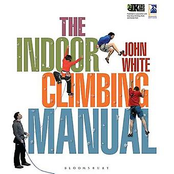 Indoor Climbing Manual by John White