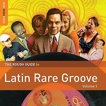 The Rough Guide to Latin Rare Groove (Volume 1) by Various Artists