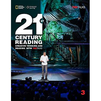 21st Century Reading: 3: Creative Thinking and Reading with TED Talks (Paperback) by Yeates Eunice Vargo Mari Longshaw Robin Blass Laurie