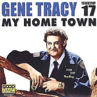 Gene de Tracy - importación de Estados Unidos My Home Town [CD]