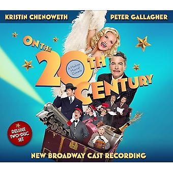 Chenoweth, Kristin / Gallagher, Peter / ny Broadway - på det tyvende århundrede / N.B.C.R. [CD] USA import