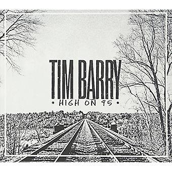 Tim Barry - højt på 95 [CD] USA import
