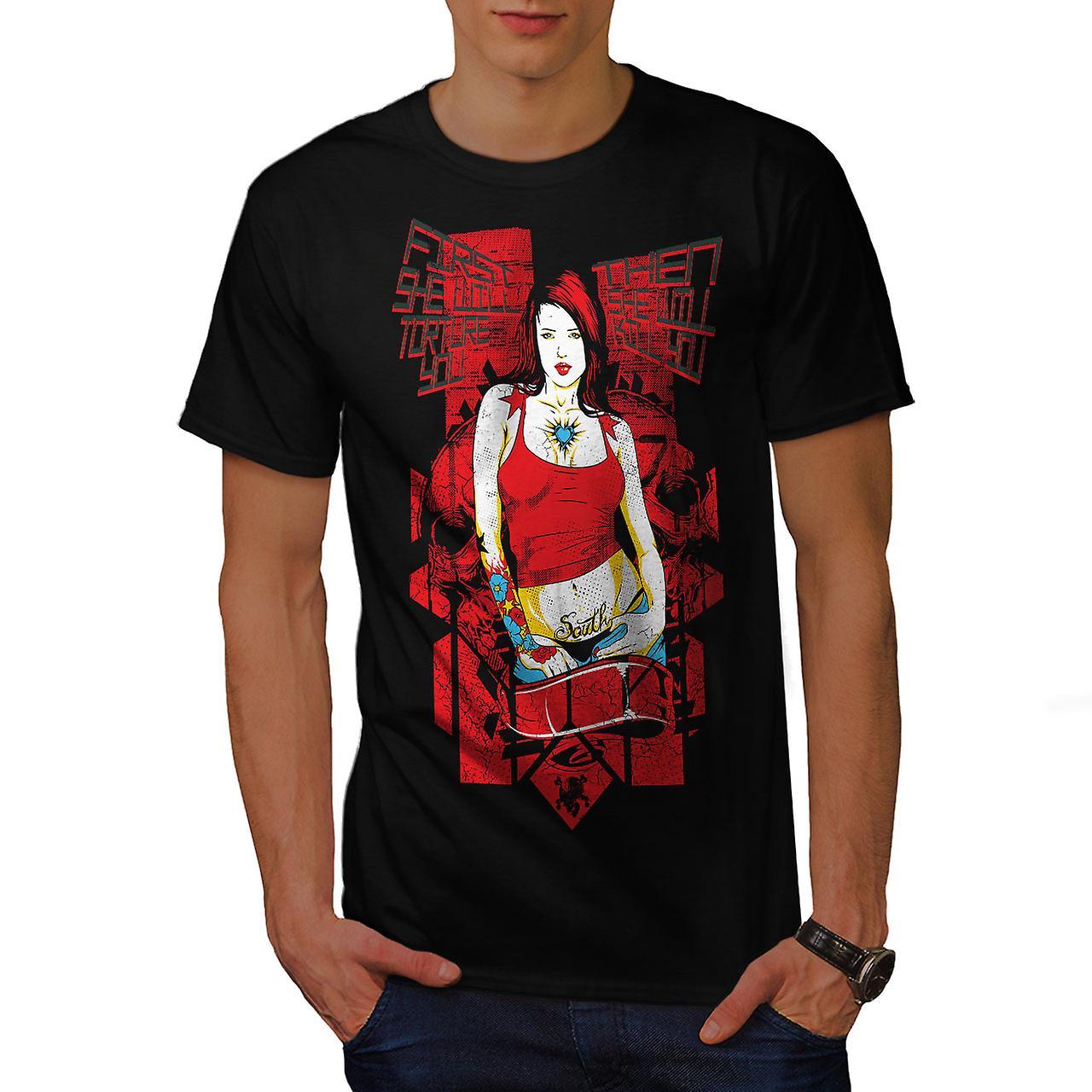 Torture You Girl Sexy Men Black T-shirt | Wellcoda