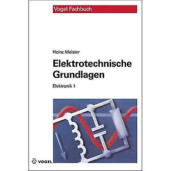 Elektronik 1 - Elektrotechnische Grundlagen Vogel Communications Group 978-3-834-33264-6