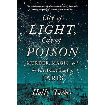 Valon kaupunki - Poison City - murha - Magic - ja ensimmäinen poliisi