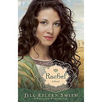 Rachel - A Novel by Jill Eileen Smith - 9780800734312 Book