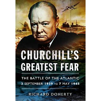 Churchill's Greatest Fear - The Battle of the Atlantic - 3 September 1