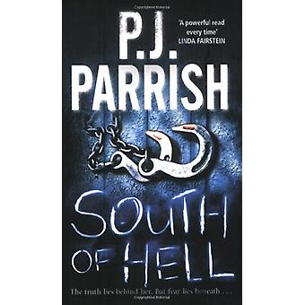 Au sud de l'enfer par P. J. Parrish - Book 9781847391360