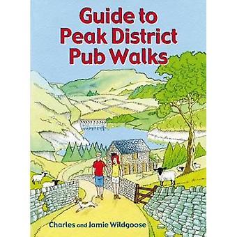 Guide to Peak District Pub Walks by Charles Wildgoose - 9781846743467