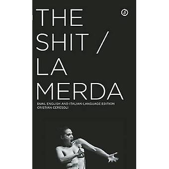 Die Scheiße / La Merda von Cristian Ceresoli - 9781849434102 Buch