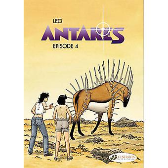 Antares - Episode 4 by Leo - Leo - 9781849181662 Book