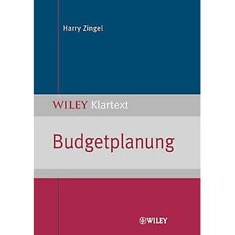 Budgetplanung door Harry Zingel - 9783527502929 boek