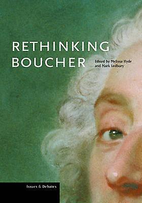 Rethinking Boucher by Melissa Hyde - Mark Ledebury - 9780892368259 Bo