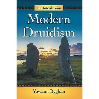Moderne Druidentum - eine Einführung von modernen Druidentum - eine Einführung