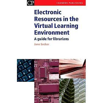 Elektroniska resurser i den virtuella lärmiljön - en Guide för