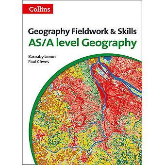Geografia poziom pracy w terenie idealna umiejętności (wydanie trzecie) przez Barnaby J. Le