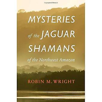 Mysterier af Jaguar shamaner af den nordvestlige Amazon