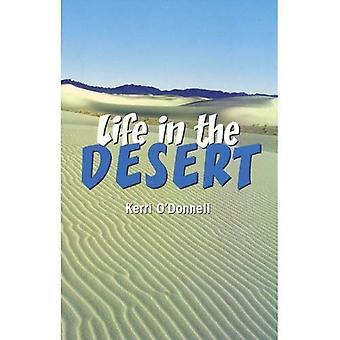 Life in the Desert (Journeys)