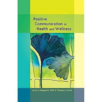 Positiv kommunikation inom hälsa och friskvård