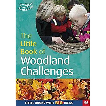 The Little Book of Woodland Challenges (Little Books)
