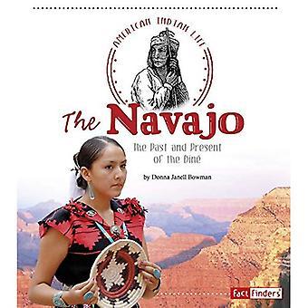 Navajo: W przeszłości i obecnie Dine (American Indian życia)