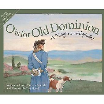 O Is for Old Dominion (Discover America State by State)