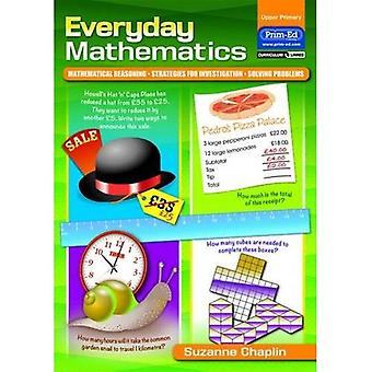 Everyday Mathematics: Book 3: Mathematical Reasoning - Strategies for Investigation - Solving Problems