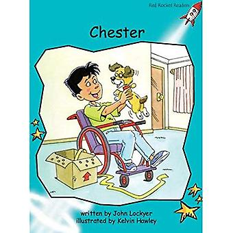 Chester: Level 2: Fluency (Red Rocket Readers: Fiction Set B)