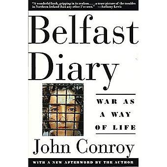 Journal de Belfast: Guerre comme un mode de vie