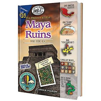 The Mystery at the Mayan Ruins: Mexico (Around the World in 80 Mysteries (Hardcover))