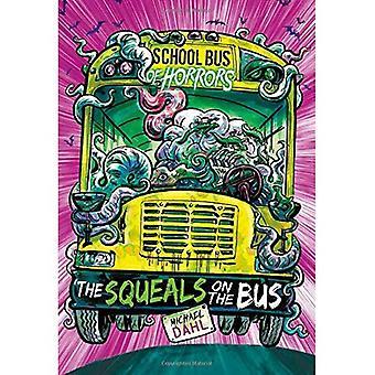 Die quietscht im Bus: ein 4-D-Buch (Schulbus Schrecken)