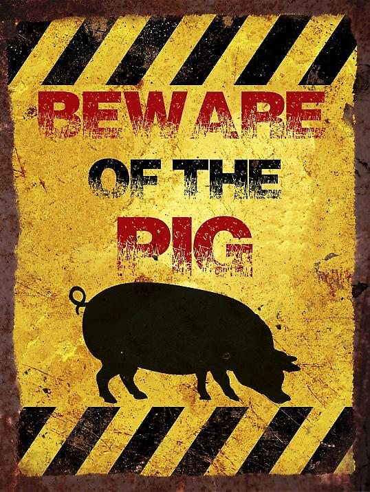 Vintage Metal Wall Sign - Beware of the pig