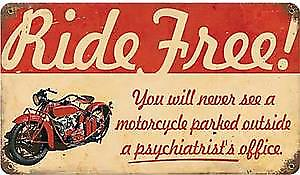 Ride Free Motorcycle rusted metal sign
