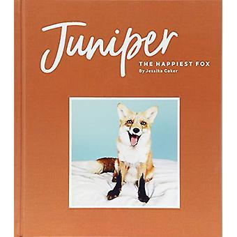 Wacholder – der glücklichste Fuchs von Jessika Coker - 9781452167602 Buch