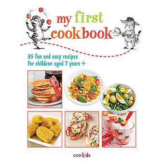 My First Cookbook by Susan Akass &  CICO Kidz
