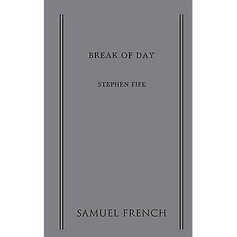 Break of Day by Fife & Stephen